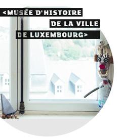 The Musée d'Histoire de la Ville de Luxembourg